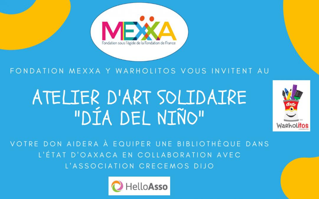 Fêtons «el Dia del Niño» avec un atelier d'art solidaire pour les enfants !